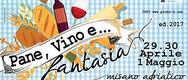 Pane, Vino e Fantasia 2017 a Misano Adriatico - DAL 29/04 AL 01/05/2017